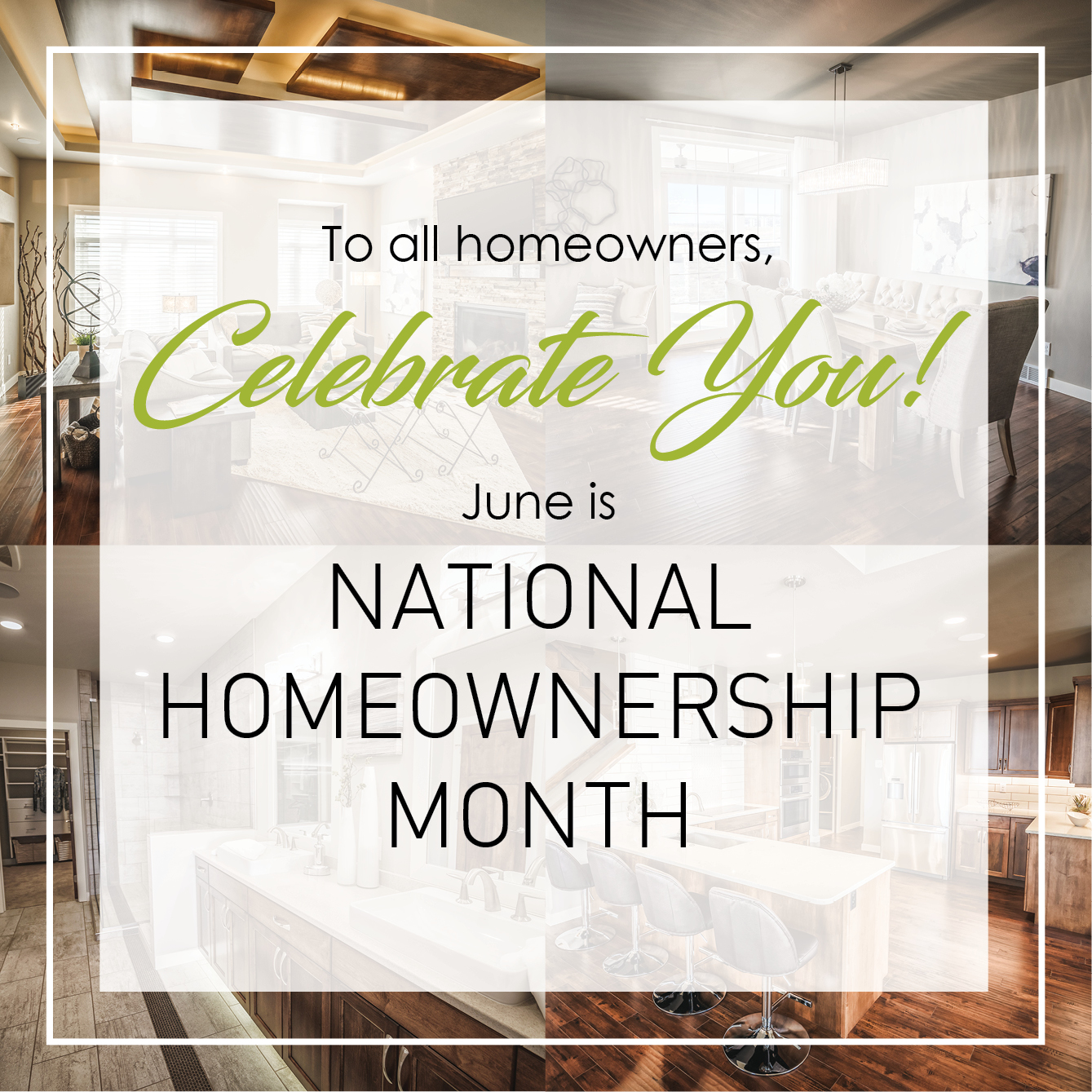 June is #NationalHomeownershipMonth