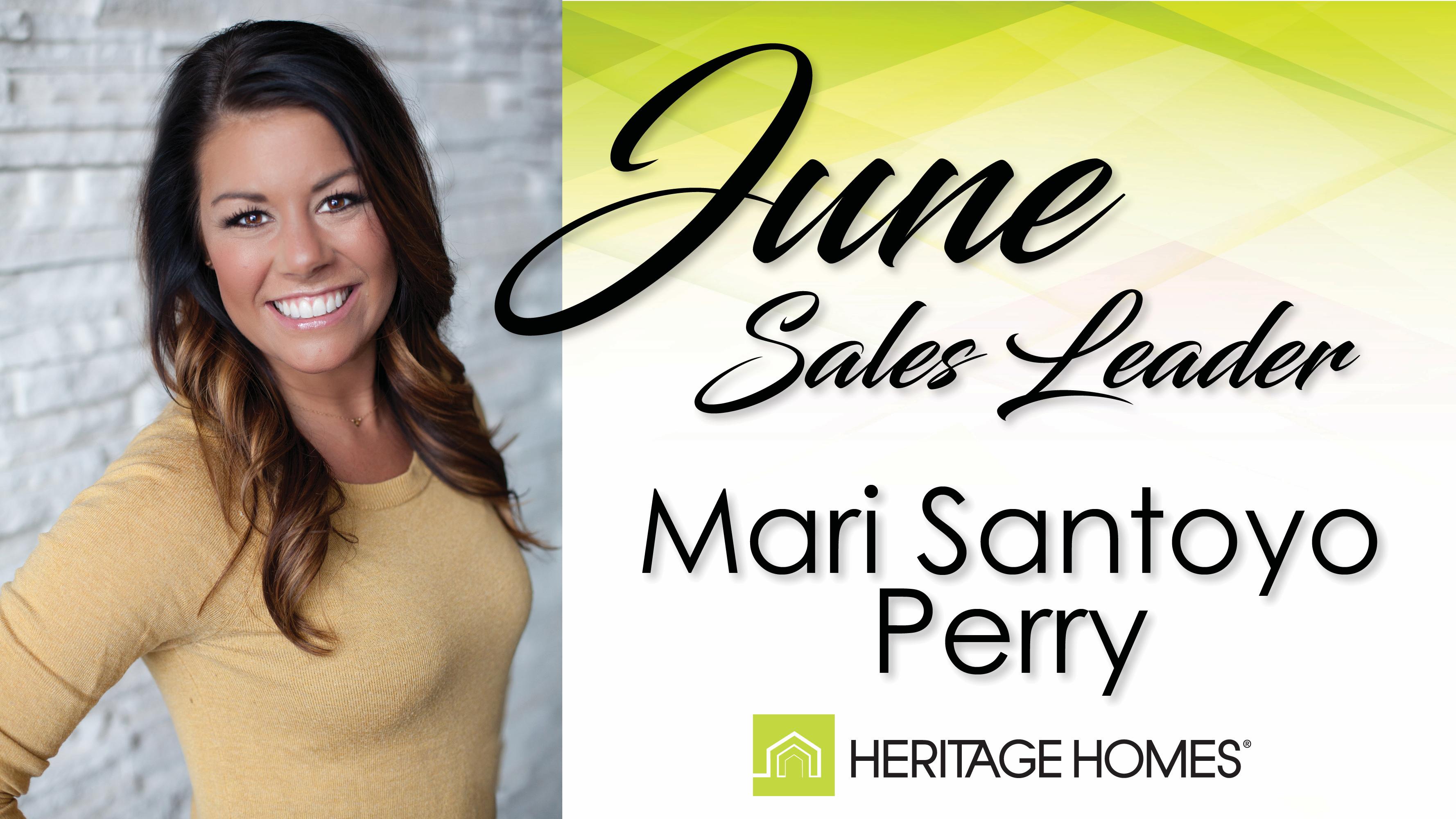 June Sales Leader – Mari Santoyo Perry