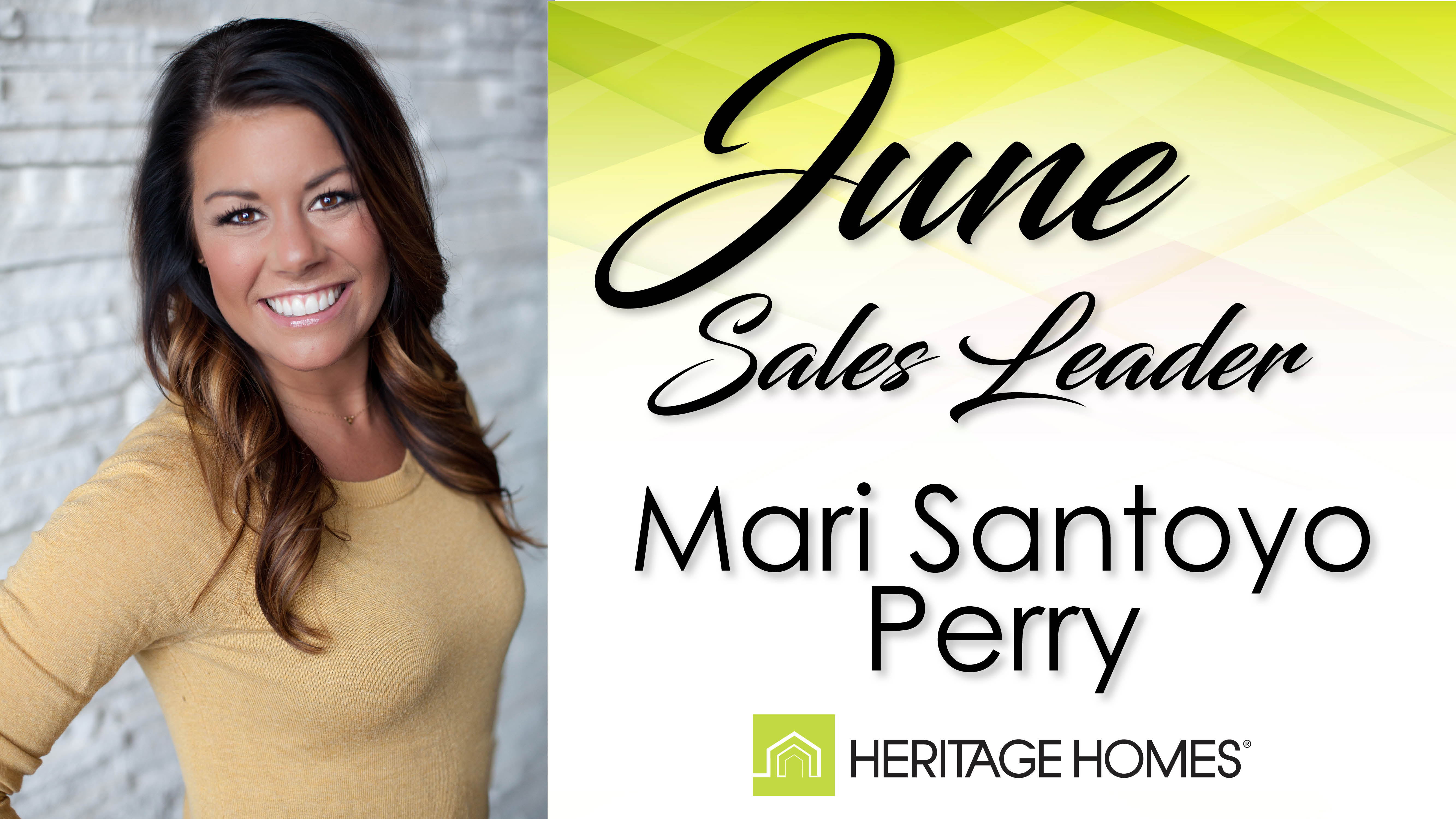 June Sales Leader – Mari Santoyo Perry