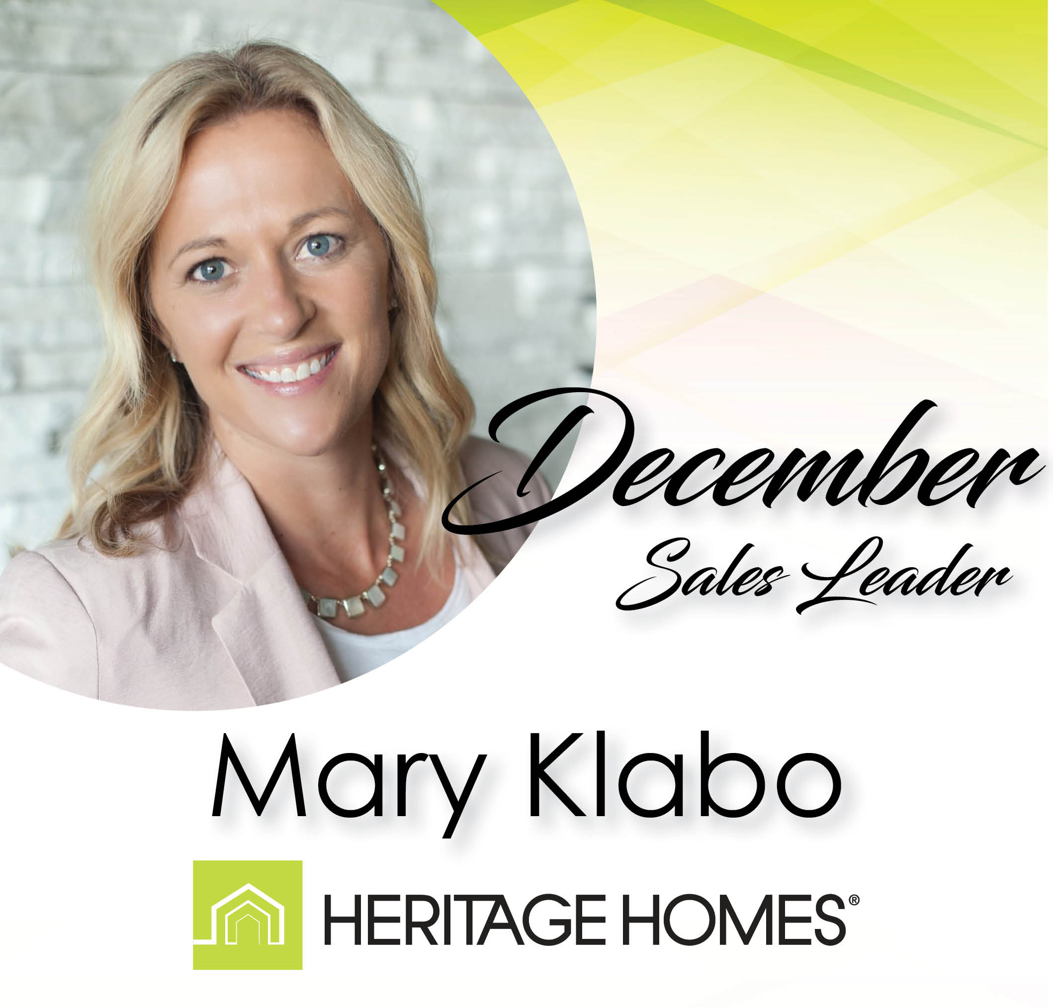 December Sales Leader – Mary Klabo