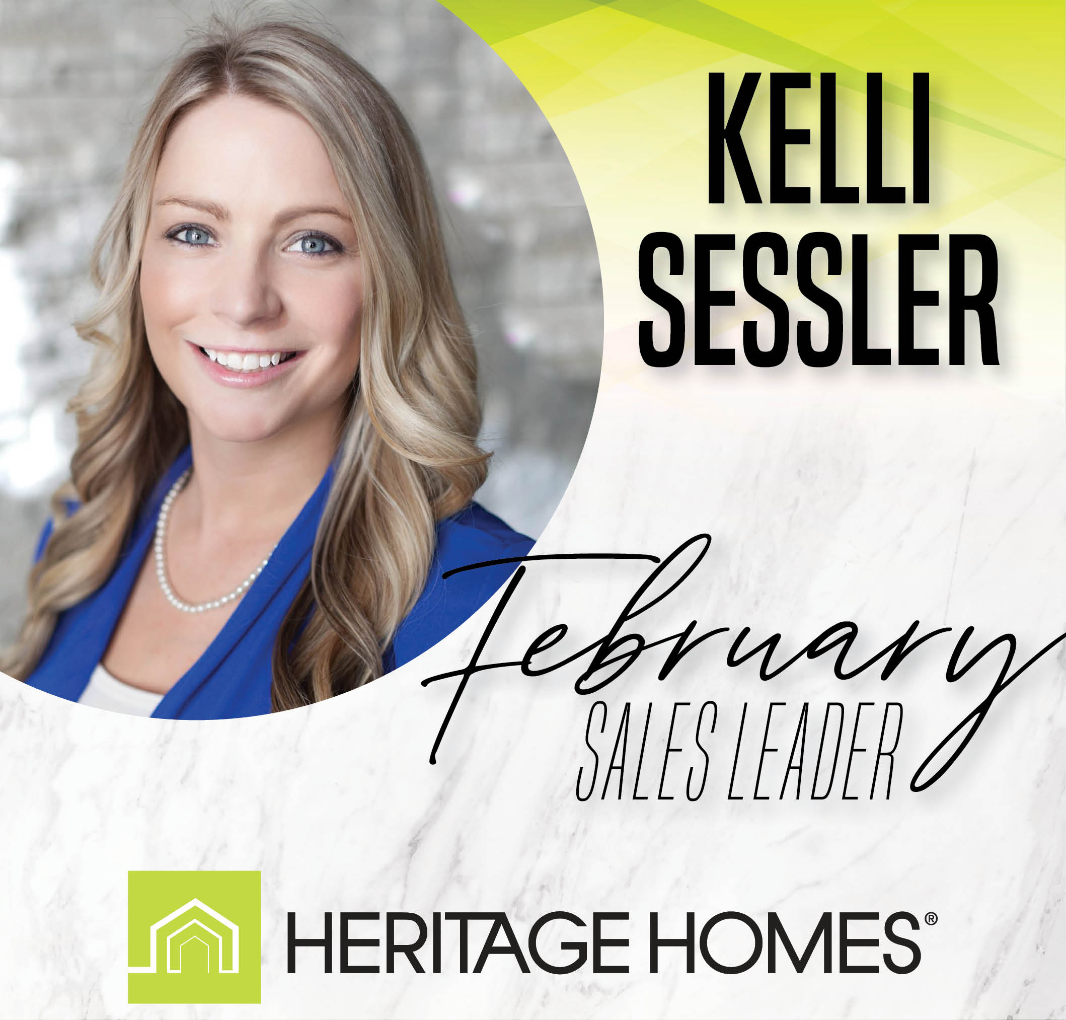 February Sales Leader – Kelli Sessler