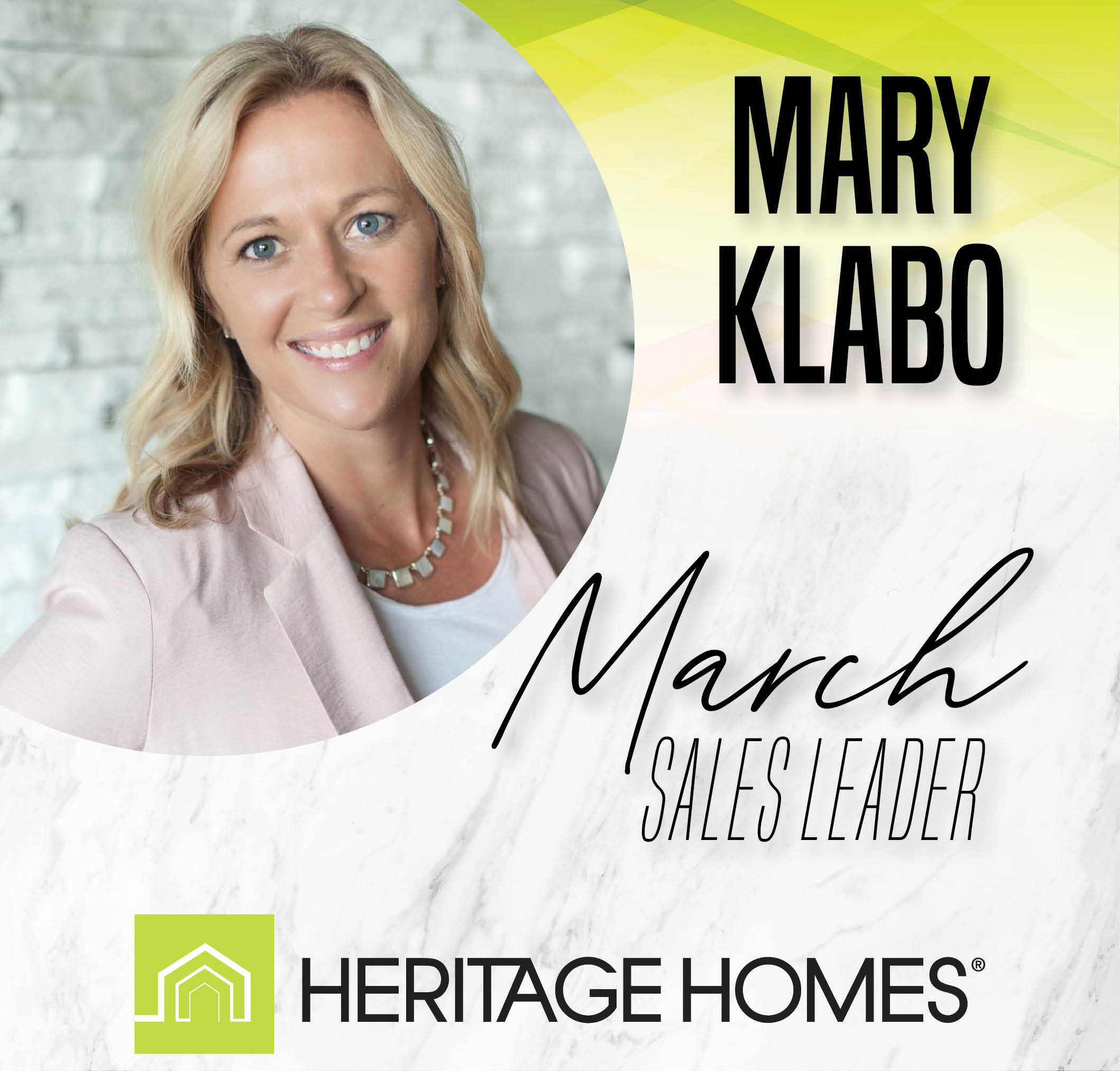 March Sales Leader – Mary Klabo