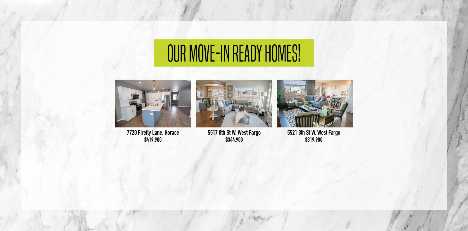 Our Move-In Ready Homes!